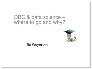 DBC & Data Science - Where to go and why?