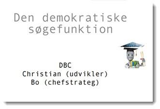 Den demokratiske søgefunktion - Forside til slides