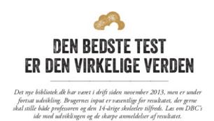 Den bedste test er den virkelige verden