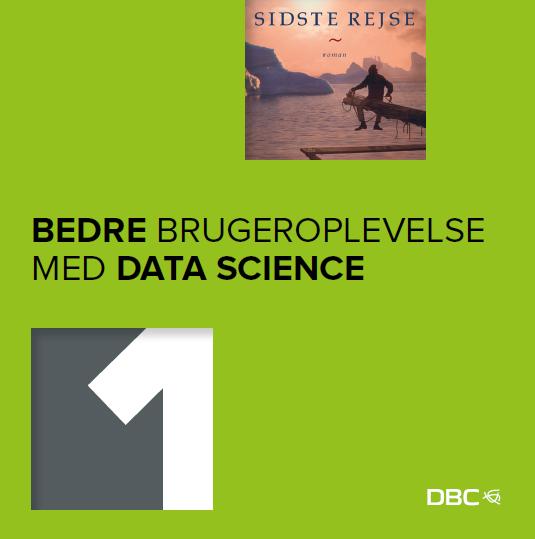 Bedre brugeroplevelse med data science_forside