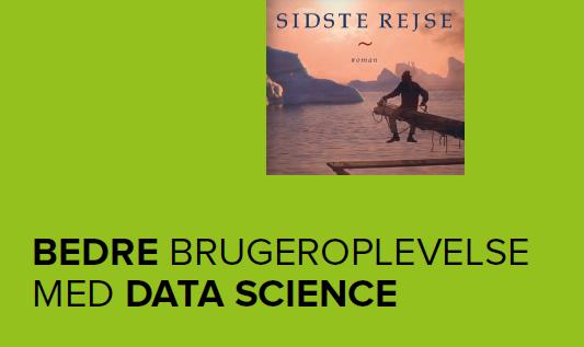 Bedre brugeroplevelse med data science - udsnit