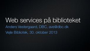 Webservices på biblioteket