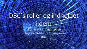 DBC og dan nationalt-lokale infrastruktur efter DDB og NFBS