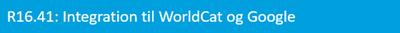 R16.41:Integration til WorldCat og Google